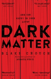 Book cover for novel Dark Matter